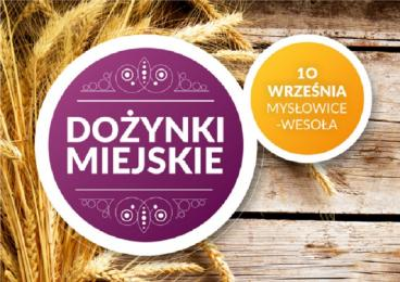 Mysłowice-Wesoła zaprasza na dożynki!