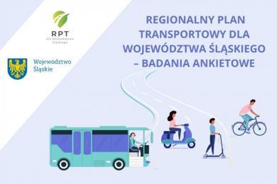 Skąd, dokąd i jak? - czyli Regionalny Plan Transportowy w województwie śląskim